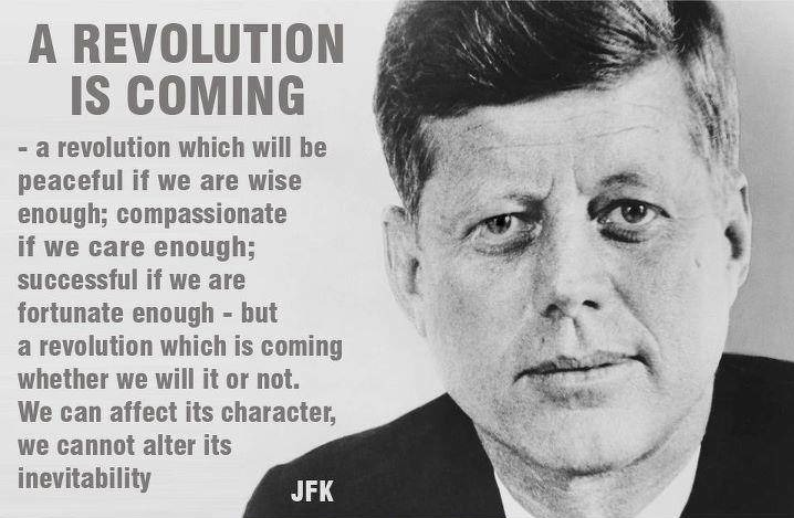 Kennedy revolution is inevitable